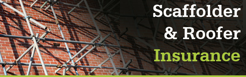 Scaffolders & Roofers Insurance